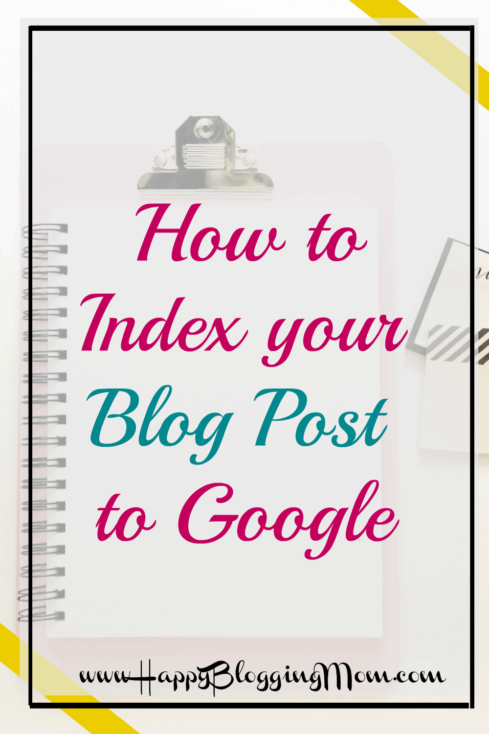 How to index your blog post to google