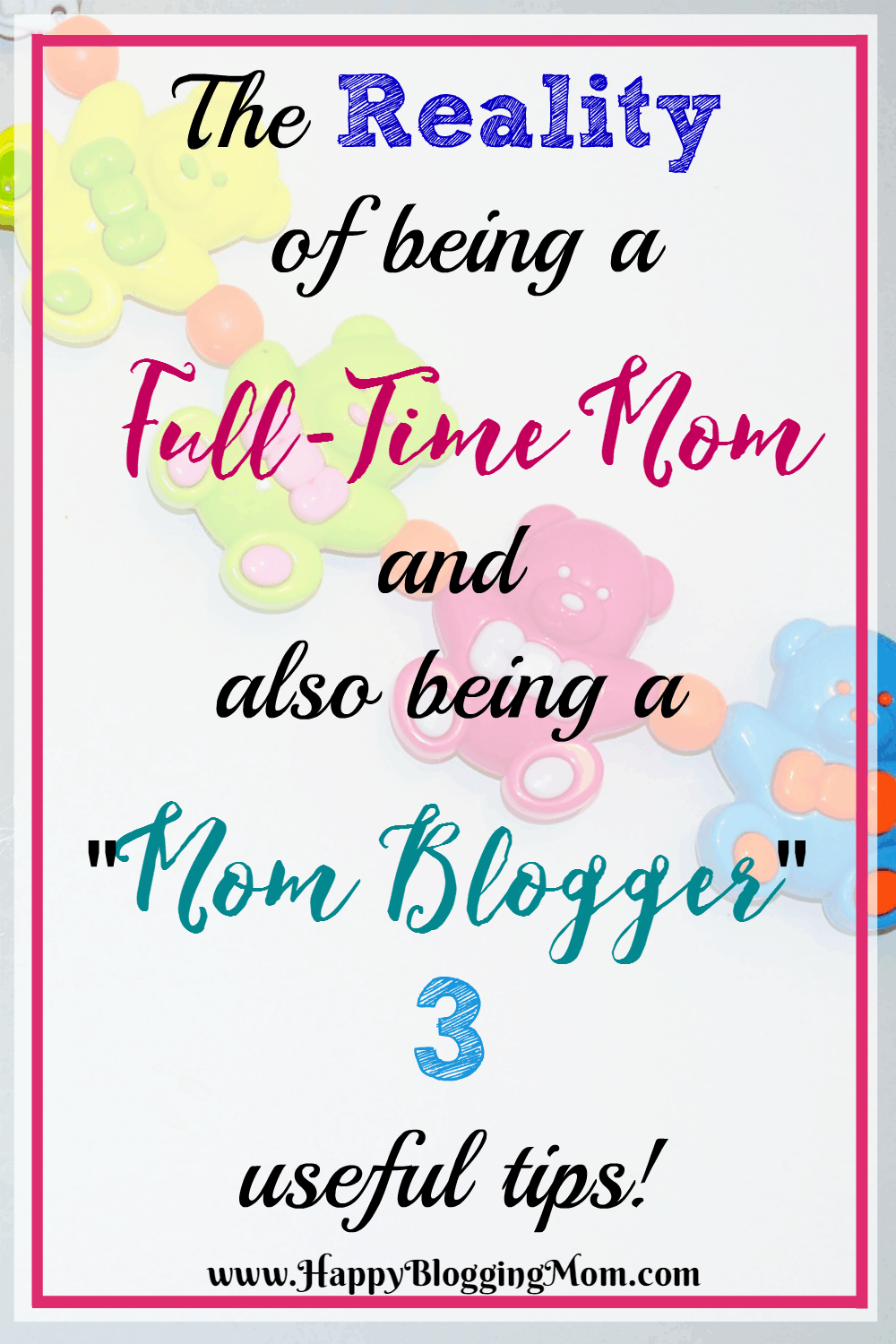 The reality of being a full time mom and mom blogger