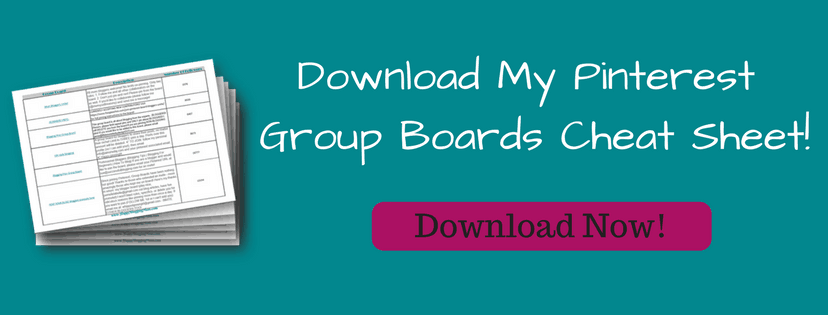 Download My Pinterest Group Boards Cheat Sheet!