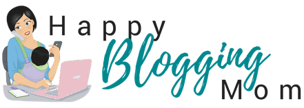Happy Blogging Mom